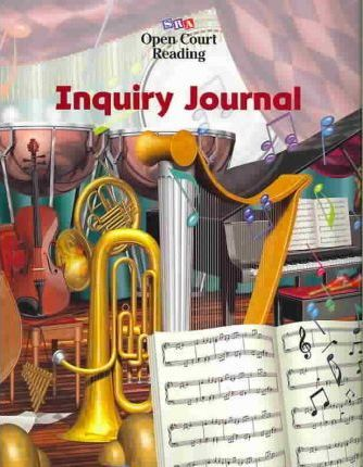 Open Court Reading Level 6 Inquiry Journal