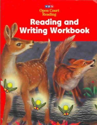 Open Court Reading: Reading and Writing Workbook, Student Materials, Grade K