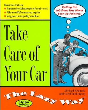 The Lazy Way to Care for Your Car