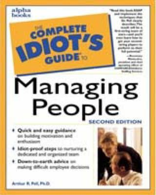 The Complete Idiot's Guide to Managing People