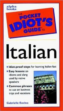 Pocket Idiot's Guide to Italian