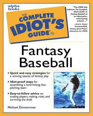 Complete Idiots Guide to Fantasy Baseball
