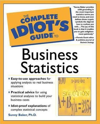 the complete idiot s guide r to business statistics sunny baker rh bookdepository com complete idiot s guide to statistics the complete idiot's guide to statistics free pdf