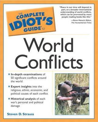 Complete Idiot's Guide to World Conflicts