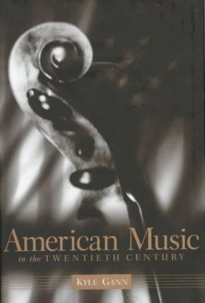 American Music in the Twentieth Century