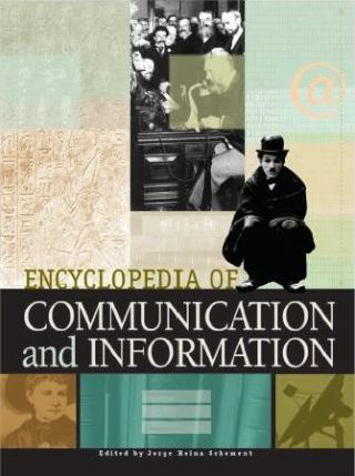 Encyclopedia of Communication and Information