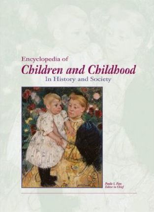Children and Childhood in History and Society