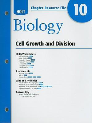 Holt Biology Chapter 10 Resource File: Cell Growth and ...