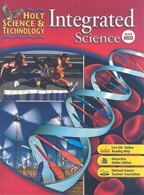 Holt Science & Technology Integrated Science  Student Edition Level Red 2008