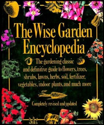 The Wise Garden Encyclopedia