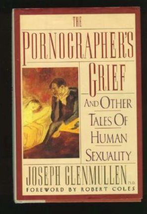 The Pornographer's Grief
