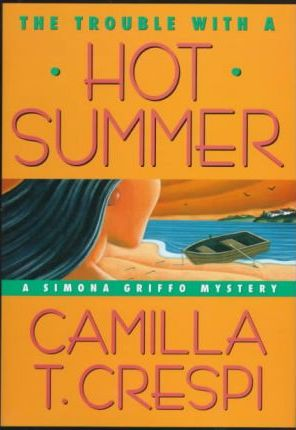 The Trouble with a Hot Summer