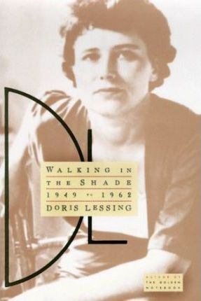 Walking in the Shade: My Autobiography, 1949-1962