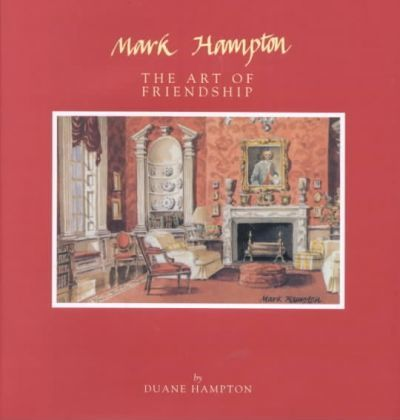 Mark Hampton the Art of Friend