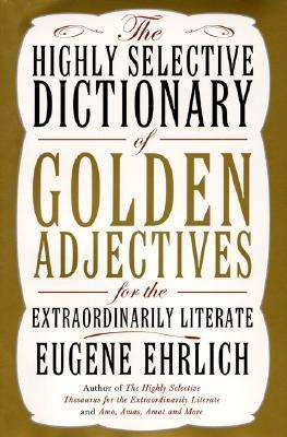The Highly Selective Dictionary of Golden Adjectives
