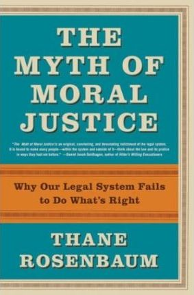 Myth of Moral Justice