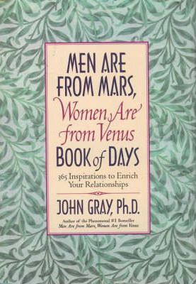 Men are from Mars, Women are from Venus: Book of Days: 365 Inspirations to Enrich Your Relationships