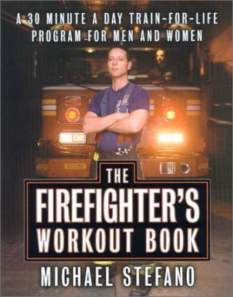 The Firefighter's Workout Book