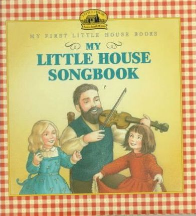 My Little House Songbook