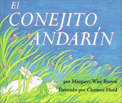 The Runaway Bunny (Spanish Edition)