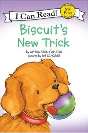 My First I Can Read Book: Biscuit's New Trick