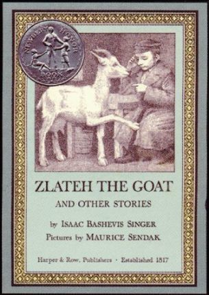 """""""Zlateh the Goat"""" and Other Stories"""