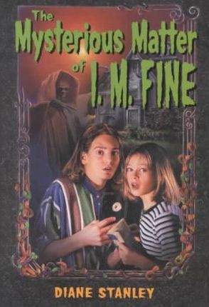 The Mysterious Matter of I. M. Fine