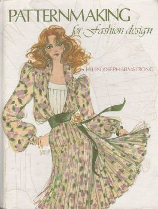 Pattern Making For Fashion Design Helen Joseph Armstrong 9780060403324