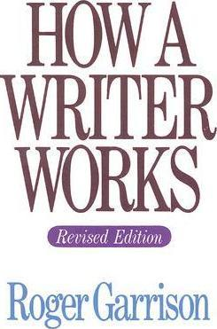 How A Writer Works, Revised Edition