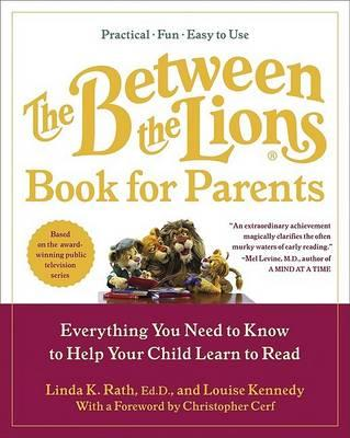 The Between the Lions (R) Book for Parents