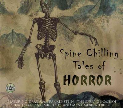 Spine Chilling Tales of Horror: A Caedmon Collection CD