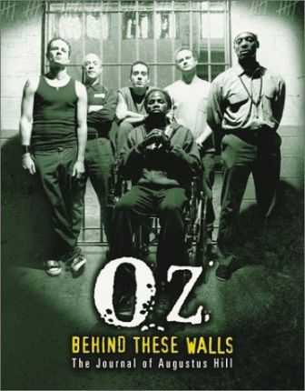 Oz: behind These Walls - the Journal of Augustus Hill