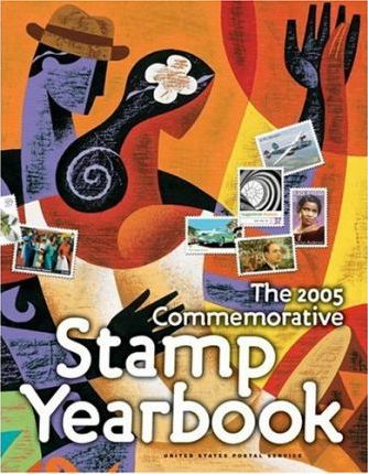 The 2005 Commemorative Stamp Yearbook