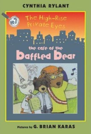 The High-Rise Private Eyes #7: The Case of the Baffled Bear