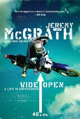 Wide Open : A Life In Supercross