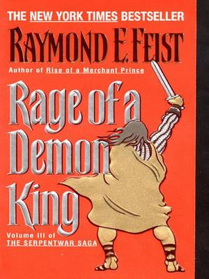 The Riftwar Cycle: The Serpentwar Saga Book 3 (11) - Rage of a Demon King