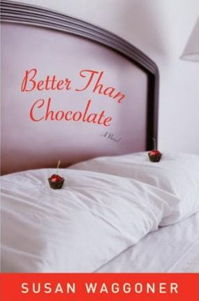 Better Than Chocolate