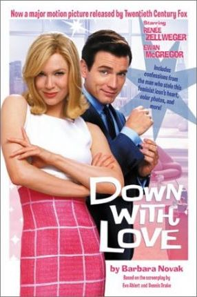 Down with Love Movie Tie in