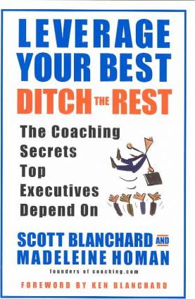 Leverage your Best Ditch the Rest