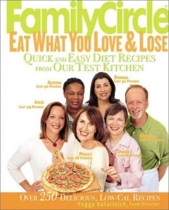 Family Circle Eat What You Love and Lose
