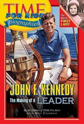 Time for Kids: John F. Kennedy