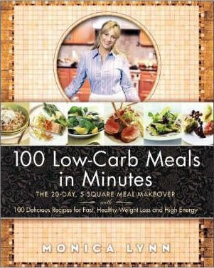 100 Low Carb Meals in Minutes