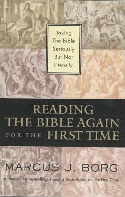 Reading the Bible Again for the First Time