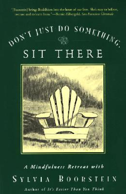 Don't Just Do Something Sit There
