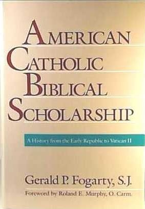 American Catholic Biblical Scholarship