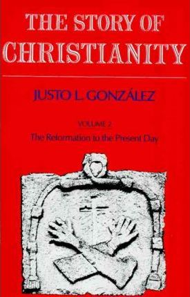 The Reformation to the Present Day