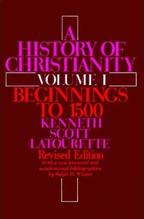 A A History of Christianity: A History of Christianity Volume I Beginnings to 1500 v. 1