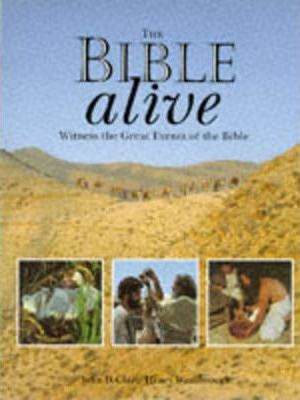 The Bible Alive