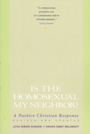 Is the Homosexual My Neighbour?