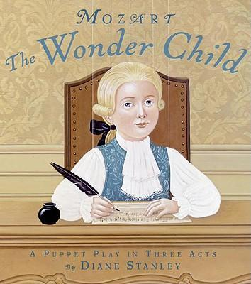 Mozart: The Wonder Child